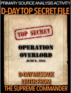 D-Day Secret File Primary Source Activity teaches students about Eisenhower's… History Lesson Plans, World History Lessons, Women's History, British History, Ancient History, Teaching American History, Teaching History, History Classroom, Primary Sources