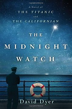 The Midnight Watch: A Novel of the Titanic and the Californian by David Dyer http://www.amazon.com/dp/1250080932/ref=cm_sw_r_pi_dp_Puo6wb1FFYS1S