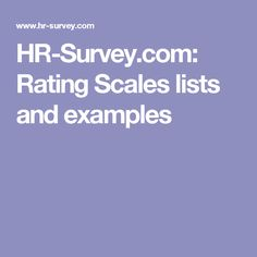 HR-Survey.com: Rating Scales lists and examples