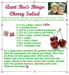 Aunt Bee's Bingo Cherry Salad! A favorite at our home!