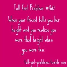"Word. And my 10 year olds are 5'2"" Well on their way to tall..."