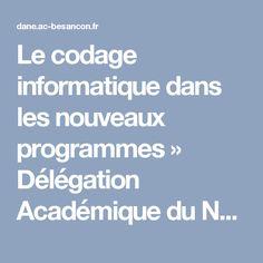 Le codage informatique dans les nouveaux programmes » Délégation Académique du Numérique Educatif - rectorat de Besançon