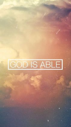 god is able quotes -