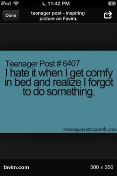 Like going pee.... Teenagerpost lolsotrue