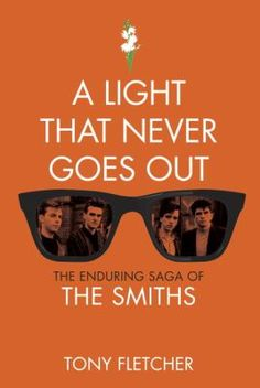 The definitive book about The Smiths, one of the most beloved, respected, and storied indie rock bands in music history. Hailing from Manchester, England, The Smiths--Morrissey, Johnny Marr, Andy Rourke, and Mike Joyce--were critical and popular favorites throughout the 1980s and are considered one of the greatest British rock groups of all time.
