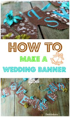 How to make a wedding banner