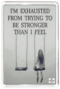 Fridge Magnet Tired Exhausted Being Stronger Than I Feel Want Life Quote Lesson