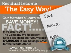 Fact!  Members of WakeUpNow Save Money!  During the month of February 2013, it is a documented fact that the average member saved over $1,900 in taxes by using the software that is provided through WakeUpNow.    Come work with me personally.....