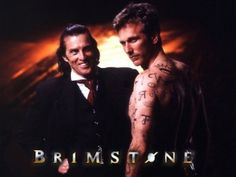 Brimstone - an old favorite. Only lasted one season, but I loved the early episodes.