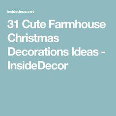 31 Cute Farmhouse Christmas Decorations Ideas - InsideDecor