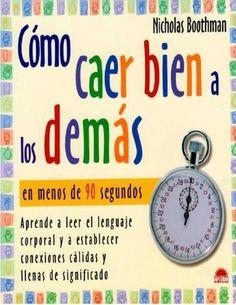 """Cover of """"Cómo caer bien a los demás nicholas boothman freelibros org"""""""