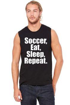 soccer eat sleep repeat 1 Muscle Tank