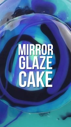 Glaze Icing, Glaze For Cake, Mirror Glaze Cake, Creative Cake Decorating, Cake Decorating Videos, Cake Decorating Techniques, Easy Mirror Glaze Recipe, How To Make Mirror, Cupcake Cakes
