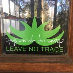 Great idea! #leavenotrace #decalsticker on  @hildebrand.carmen 's studio door so people learn to not leave their shit lying around. #leavenotrace #cleanupyourshit #keepitwild #cleanplanet #flippedthoughts #giftsunder20 #cheapgiftideas #bumperstickers #decals #getoutside #wilderness #outdoorsculture #outdoorsgifts Cheap Gifts, Get Outside, Bumper Stickers, Wilderness, Decals, Culture, Studio, People, Outdoor