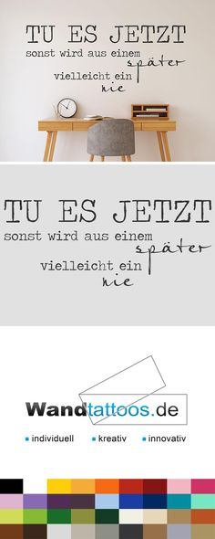 Wandtattoo Tu es jetzt, sonst wird Wandtattoo Do it now as an idea for individual wall design. Simply select your favorite color and size. More creative suggestions from Wandtattoos.de discover here! Genetic Counseling, Motivation, Creative Words, New Furniture, Life Is Beautiful, Wall Design, Just Love, Favorite Color, Wall Decals