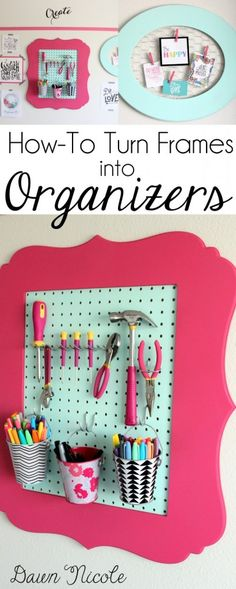 How-To Turn Frames into Craft Room Organizers | bydawnnicole.com
