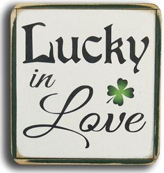 Lucky In Love Wood Sign