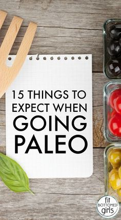 Thinking about going paleo? Here are 15 things to expect. And we're even addressing the potty.   Fit Bottomed Girls