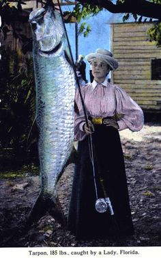 """Description on card """"Tarpon, 185 pounds, caught by a lady - Florida"""" Caught by a lady, LOL!"""