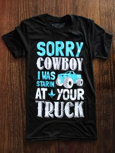 Luckless Clothing Co | Sorry Cowboy (Black) Want this shirt!!!