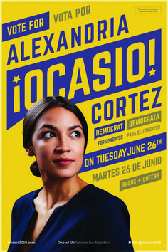 bout Alexandria Ocasio-Cortez's campaign design for The Washington Post. The rebellious, people-driven spirit of this young progressive's personal story is reflected in her design Political Advertising, Political Posters, Political Campaign, Advertising Design, Campaign Posters, Campaign Logo, Graphic Design Posters, Graphic Design Inspiration, Alexandria