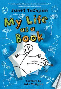 My Life As A Book Janet Tashjian & Jake Tashjian Author & Illustrator Site