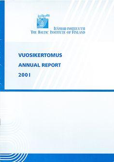 Itämeri-instituutissa hoidin pari vuotta viestintää, julkaisutoimintaa, tietopalveluita ja koordinoin kansainvälisiä projekteja.