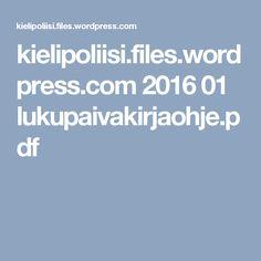 kielipoliisi.files.wordpress.com 2016 01 lukupaivakirjaohje.pdf