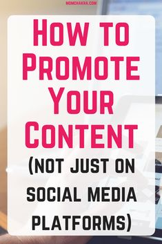 You have created an awesome piece of content--be it a blog post, a video, or a podcast episode--but no one knows about it. Not until you put it out for others to see it. Explore some practical tips for your next blog promotion.