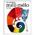 Activités autour de l'album le caméléon méli-mélo