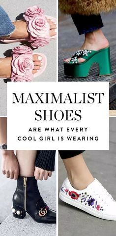 3c33c143b Fashion FYI  Maximalist Shoes Are What Every Cool Girl Is Wearing Now