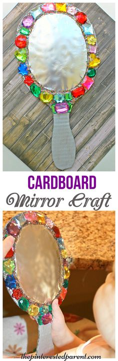 Cardboard jeweled mirror craft for kids - arts & crafts for pretend play. This would be fun for playing Snow White