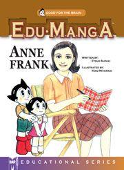 Edu-Manga: Anne Frank - Digital Manga Publishing