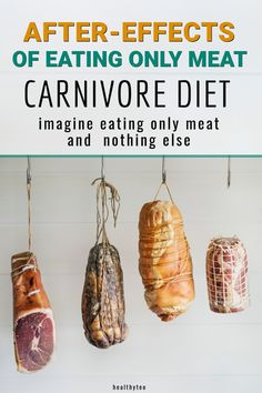If you decide to follow the Carnivore Diet you should be aware of the side effects of eating only meat, animal products, and nothing else, especially at the beginning of the diet. #CarnivoreDiet #FoodTips #Diet Food Tips, Food Hacks, Meat Diet, Celiac, Food Preparation, Side Effects, Ketogenic Diet, The Cure, Healthy Eating