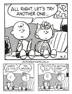 Peanuts Getting Closer: Listen to Charlie Brown of Peanuts: Always try again. No matter how things are going with selling your book, make the effort to do something more to promote your book today. Sally Brown, Math Comics, Snoopy Comics, Old Comics, Charlie Brown Comics, Charlie Brown And Snoopy, Sally Charlie Brown, Peanuts Cartoon, Peanuts Snoopy