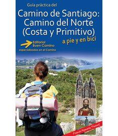 Camino del Norte (Costa y Primitivo) 2016 (8ª edición) - Editorial Buen Camino