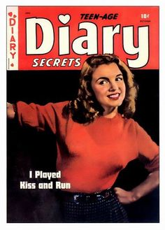 Norma Jeane on the cover of Teen-Age Diary Secrets magazine, October 1949, USA. Photo by Bruno Bernard, 1945.