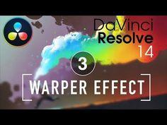 (9) DaVinci Resolve in a Rush: Episode 03 The Warper Effect - YouTube