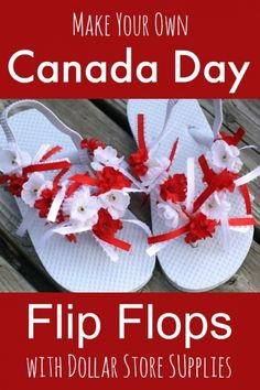 Canada Day flip flops - an easy kids' craft for Canada Day! Dollar store flip flops, ribbons and artificial flowers, and you have a pair of patriotic shoes to wear to a Canada Day parade or BBQ - Happy Hooligans Canada Day 150, Happy Canada Day, Fun Crafts To Do, Diy And Crafts, Kids Clothing Canada, Canada Day Fireworks, Canada Day Crafts, Canada Day Party, Decorating Flip Flops