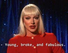 Sou jovem, quebrada, e fabulosa.