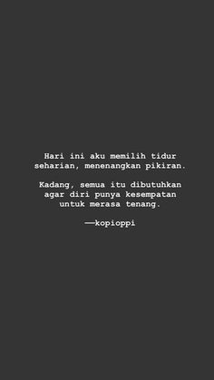 Quotes Rindu, Story Quotes, Tumblr Quotes, Mood Quotes, Daily Quotes, Best Quotes, Funny Quotes, Life Quotes, Meaningful Quotes