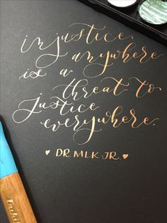 Martin Luther King Jr 💕  calligraphy by order she wrote