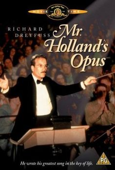 """Look around you. There is not a life in this room that you have not touched, and each of us is a better person because of you. We are your symphony Mr. Holland. We are the melodies and the notes of your opus. We are the music of your life."""