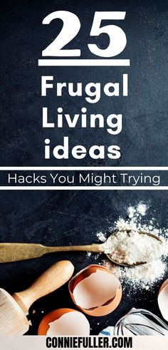 """Living Ideas to Help You Live. Here are 25 Ways To Be Frugal, from my point of view. Admittedly, being frugal is not something most people accept and admire especially in this world that encourages the """"flex culture"""" filled with people with a """"seize the day"""" mentality. #frugallivingtips #frugal #waystobefrugal #frugality #frugallife #frugalliving #tipstobefrugal #frugallivingideas #frugalideas"""