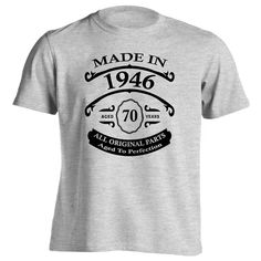 A great 70th birthday gift for someone born in 1946 to give at a birthday party. Whether you are buying this shirt as a gift for somebody special or wearing it yourself; whoever wears it is sure to en