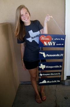"""""""Home Is Where The Navy Sends Us"""" - a creative way to commemorate your family's many homes."""