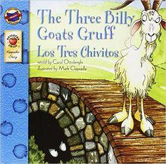The Three Billy Goats Gruff/Los Tres Chivitos Brighter Child: Keepsake Stories Bilingual: Amazon.de: Mark Clapsadle, Carol Ottolenghi: Fremdsprachige Bücher