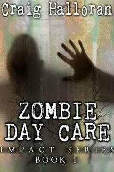 Zombie Day Care