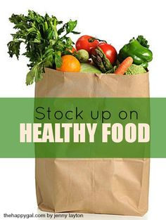 Stock Up on Healthy Food #FitLiving