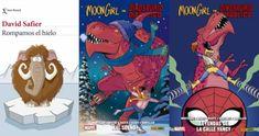 ROMPAMOS EL HIELO y #MOONGIRL Y #DINOSAURIODIABÓLICO (MAL SUEÑO y LEYENDAS DE LA CALLE YANCY) -reseñas Comic Books, Marvel, Cover, Blog, Ice Breakers, Stone Age, Global Warming, Legends, Street